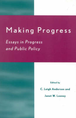 making progress essays in progress and public policy