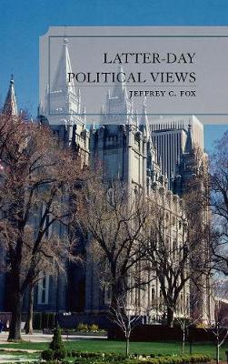 Latter-Day Political Views (Hardback)