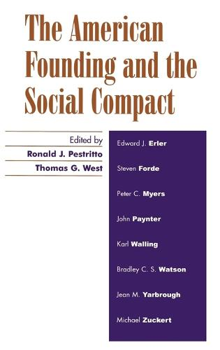 The American Founding and the Social Compact (Hardback)