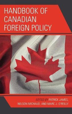 Handbook of Canadian Foreign Policy (Hardback)