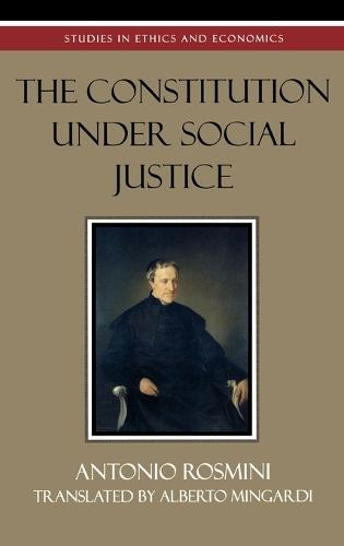The Constitution Under Social Justice - Studies in Ethics and Economics (Hardback)