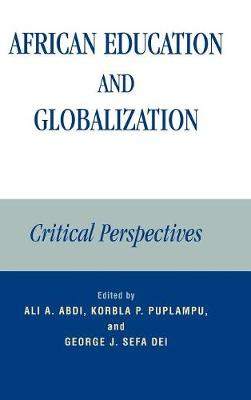 African Education and Globalization: Critical Perspectives (Hardback)