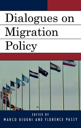 Dialogues on Migration Policy - Program in Migration and Refugee Studies (Hardback)