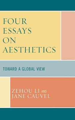 Four Essays on Aesthetics: Toward a Global Perspective (Hardback)
