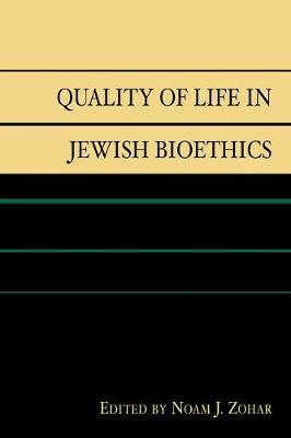 Quality of Life in Jewish Bioethics (Paperback)