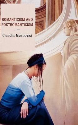Romanticism and Postromanticism (Hardback)