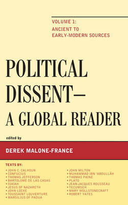 Political Dissent: A Global Reader: Ancient to Early-Modern Sources (Hardback)
