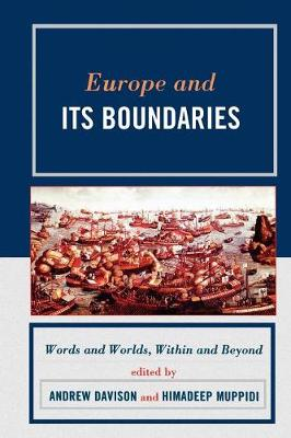 Europe and Its Boundaries: Words and Worlds, Within and Beyond (Hardback)
