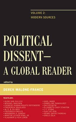 Political Dissent: A Global Reader: Modern Sources (Hardback)