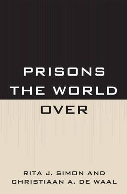 Prisons the World Over (Hardback)