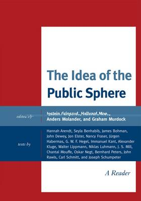 The Idea of the Public Sphere: A Reader (Hardback)