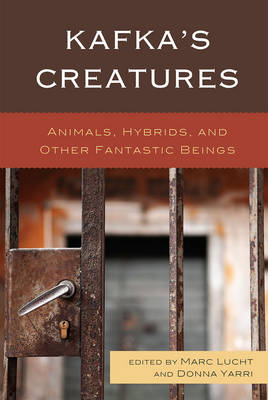 Kafka's Creatures: Animals, Hybrids, and Other Fantastic Beings (Paperback)