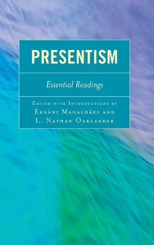 Presentism: Essential Readings (Hardback)