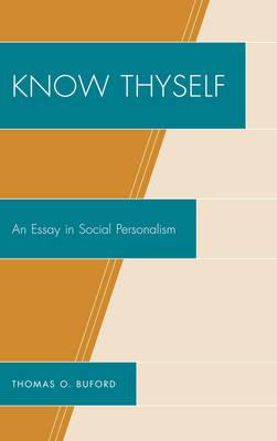 Know Thyself: An Essay on Social Personalism (Hardback)