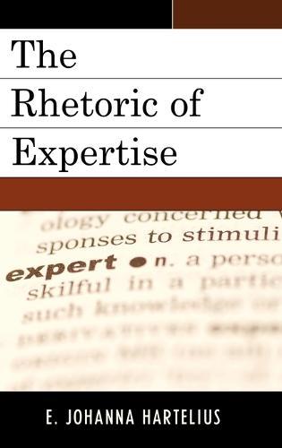 Rhetoric of Expertise (Hardback)