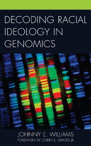 Decoding Racial Ideology in Genomics (Paperback)