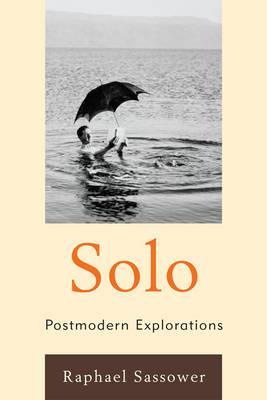 Solo: Postmodern Explorations (Hardback)