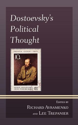 Dostoevsky's Political Thought (Hardback)