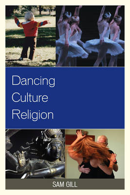 Dancing Culture Religion - Studies in Body and Religion (Hardback)