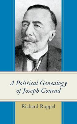 A Political Genealogy of Joseph Conrad (Hardback)