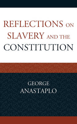 Reflections on Slavery and the Constitution (Paperback)