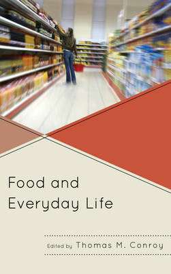 Food and Everyday Life (Paperback)