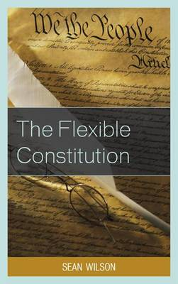The Flexible Constitution (Paperback)