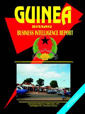 Guinea-Bissau Business Intelligence Report (Paperback)