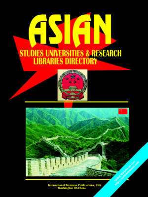 Asian Studies University and Research Libraries Directory (Paperback)