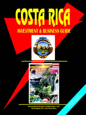 Costa Rica Investment & Business Guide (Paperback)