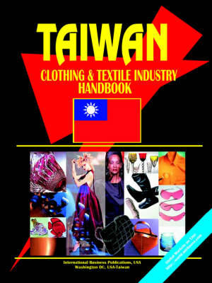Taiwan Clothing and Textile Industry Handbook (Paperback)