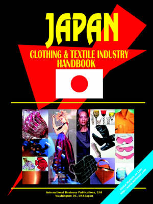 Japan Clothing and Textile Industry Handbook (Paperback)