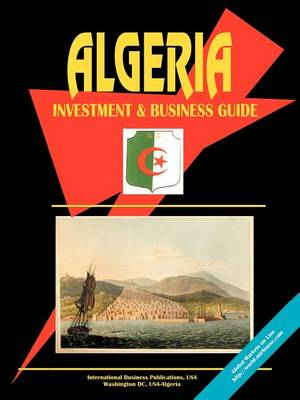 Algeria Investment and Business Guide (Paperback)