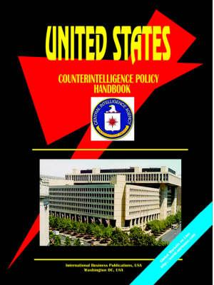 US Counterintelligence Policy Handbook (Paperback)