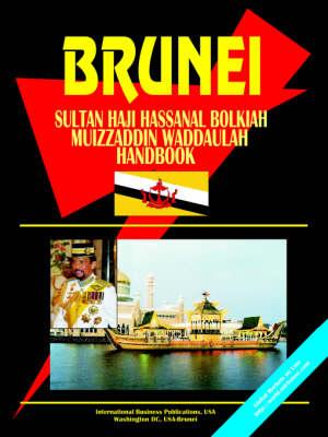 Brunei Sultan Haji Hassanal Bolkiah Muizzaddin Waddaulah Handbook (Paperback)