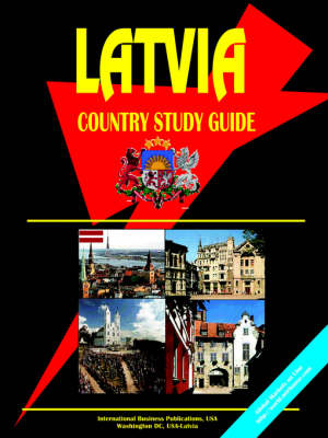 Latvia Country Study Guide (Paperback)