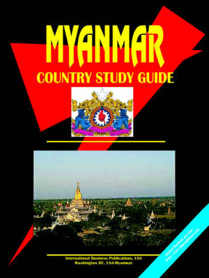 Myanmar Country Study Guide (Paperback)