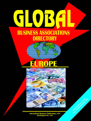 Global Business Associations Directory: Europe (Paperback)