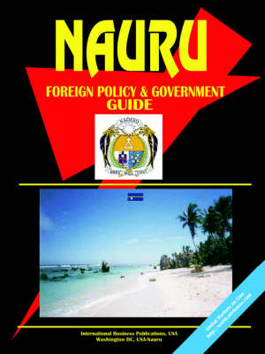 Nauru Foreign Policy and Government Guide (Paperback)