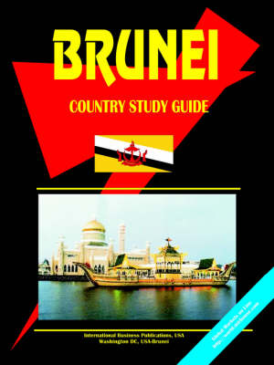 Brunei Country Study Guide (Paperback)