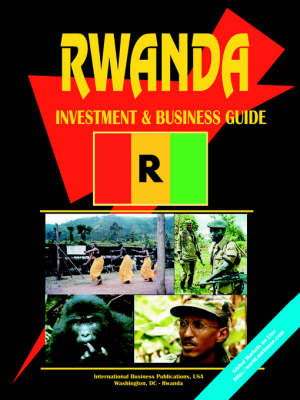 Rwanda Investment & Business Guide (Paperback)