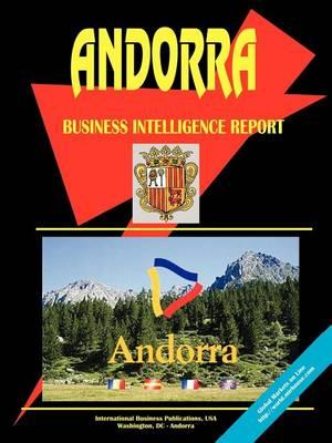 Andorra Business Intelligence Report (Paperback)