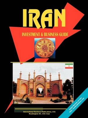 Iran Investment and Business Guide (Paperback)