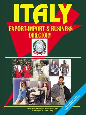 Italy Export-Import and Business Directory (Paperback)
