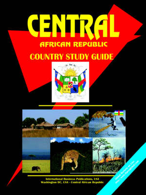 Central African Republic Country Study Guide (Paperback)