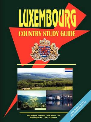 Luxembourg Country Study Guide (Paperback)