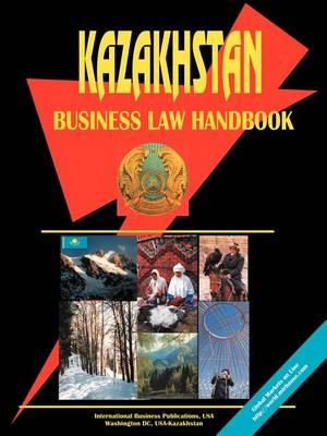 Kazakhstan Business Law Handbook (Paperback)