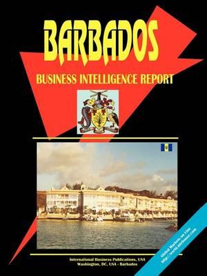 Barbados Business Intelligence Report (Paperback)