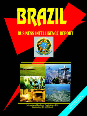 Brazil Business Intelligence Report (Paperback)