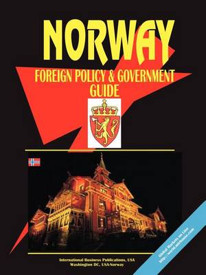 Norway Foreign Policy and Government Guide (Paperback)